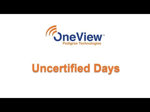 Managing Uncertified Days in OneView