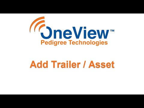 Add a trailer or asset in OneView