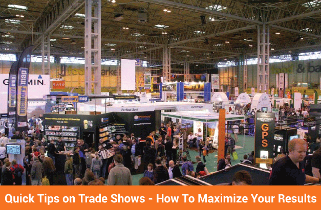 Quick Tips on Trade Shows