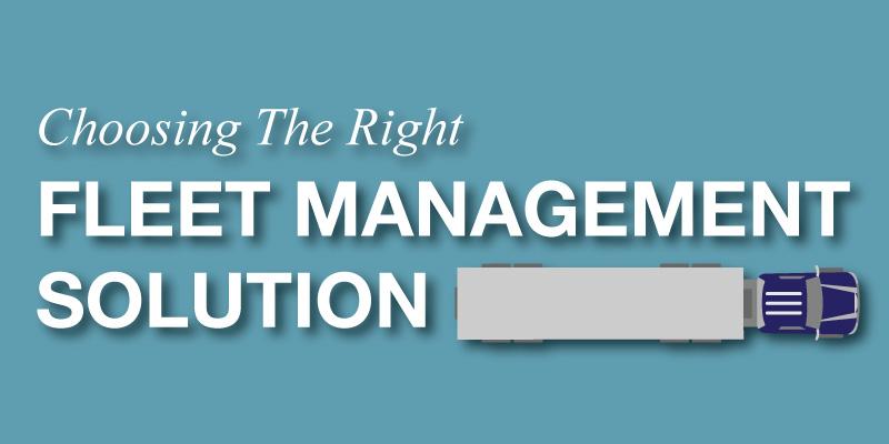 Choosing-Right-Fleet-Management-Solution
