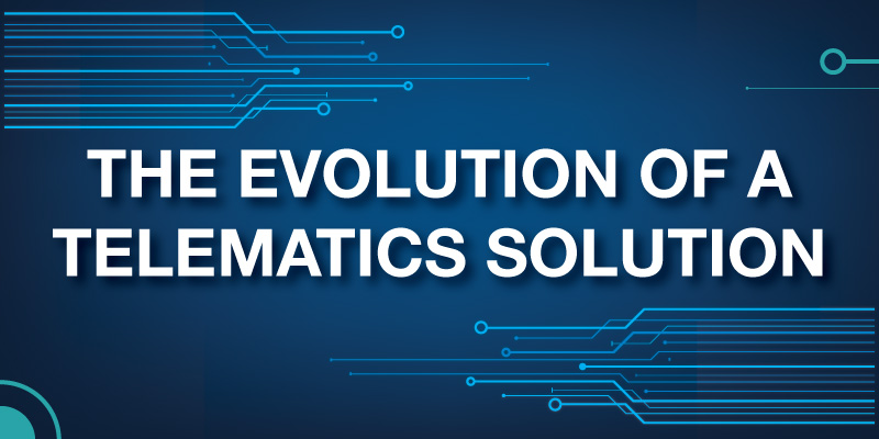 Evolution of a Telematics Solution