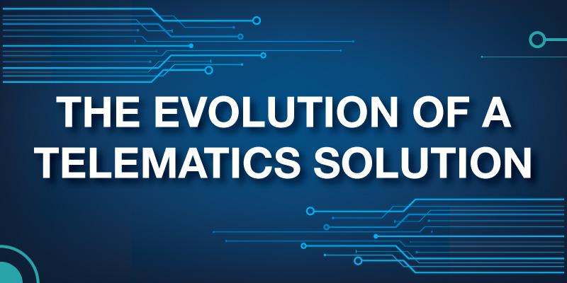 Evolution of a Telematics Solution